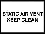 STATIC AIR VENT KEEP CLEAN